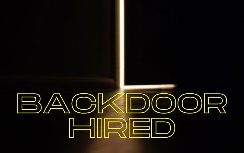 Backdoor Hired